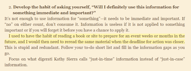 "Example of just-in-time information, from Tim Ferriss' 4 Hour Work Week's idea of ""low-information diet"""