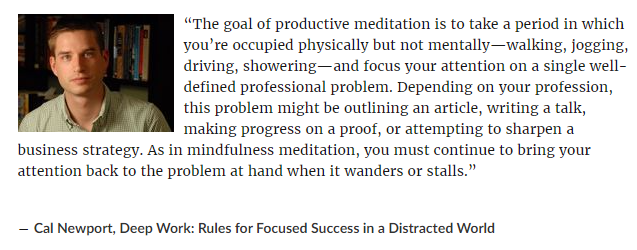 Cal Newport quote on productive meditation